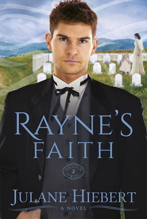 Rayne's Faith by Julane Hiebert
