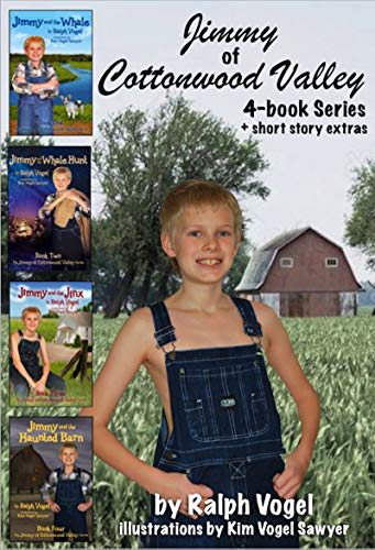 The Jimmy of Cottonwood Valley Series by Ralph Vogel